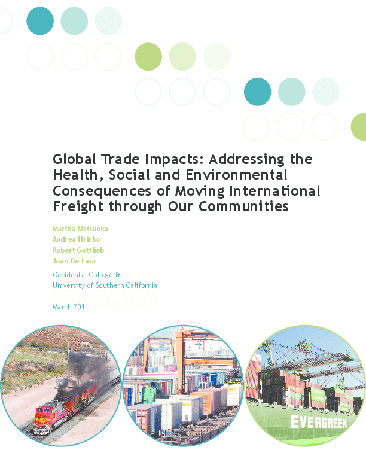 Global Trade Impacts: Addressing the Health, Social and Environmental Consequences of Moving International Freight Through Our Communities