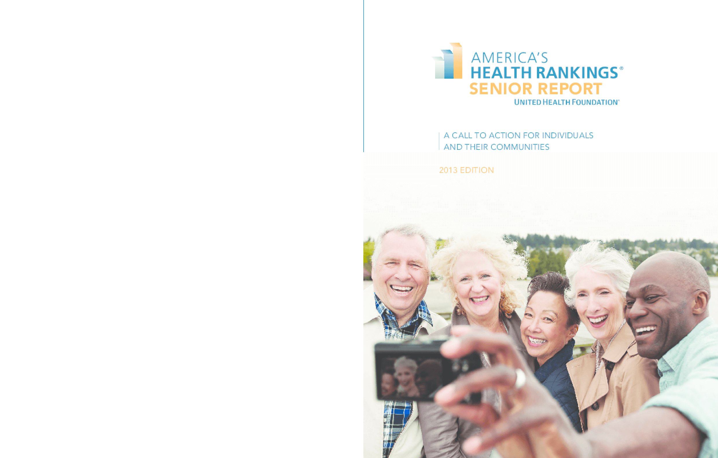 America's Health Rankings Senior Report: A Call to Action for Individuals and Their Communities, 2013 Edition