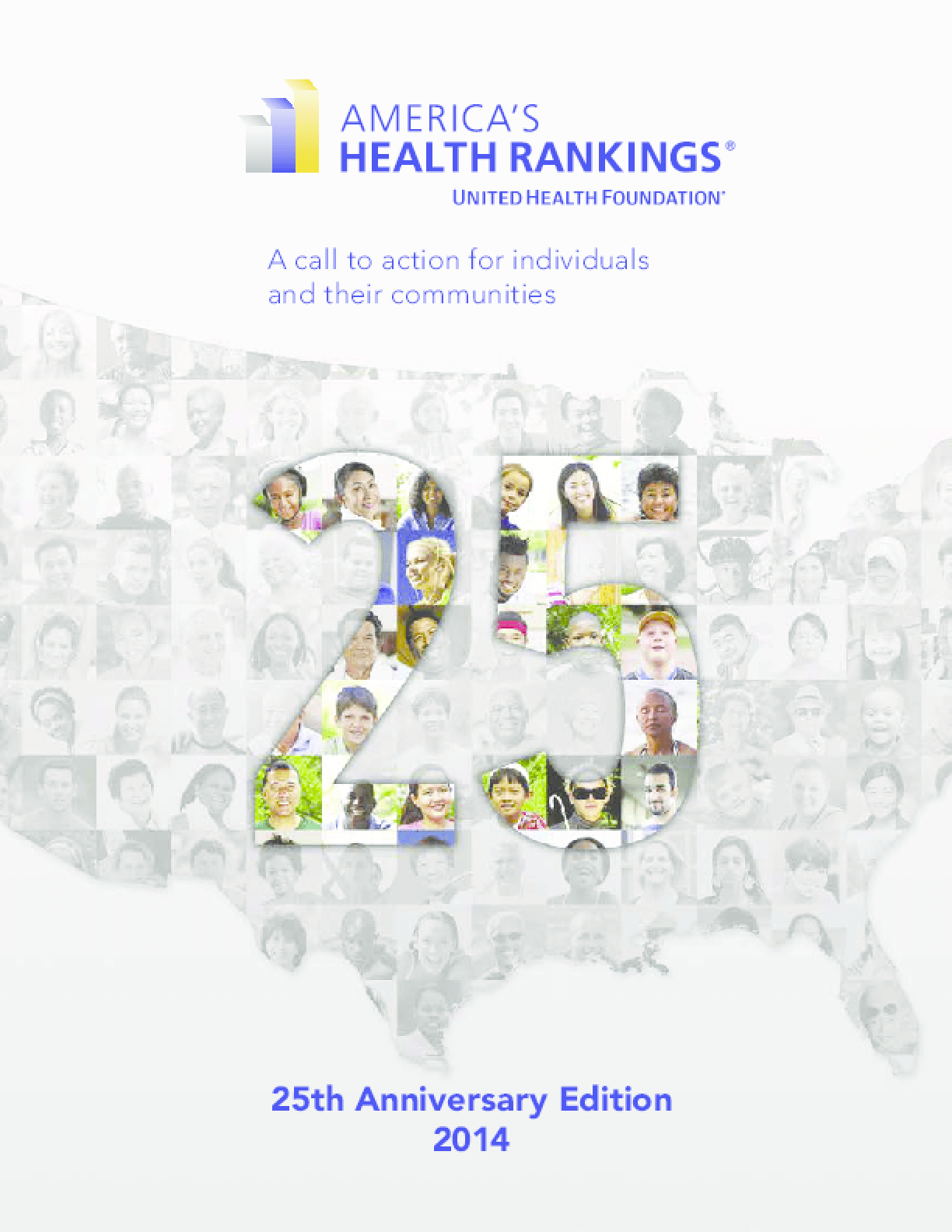 America's Health Rankings: A Call to Action for Individuals and Their Communities - 25th Anniversary Edition 2014