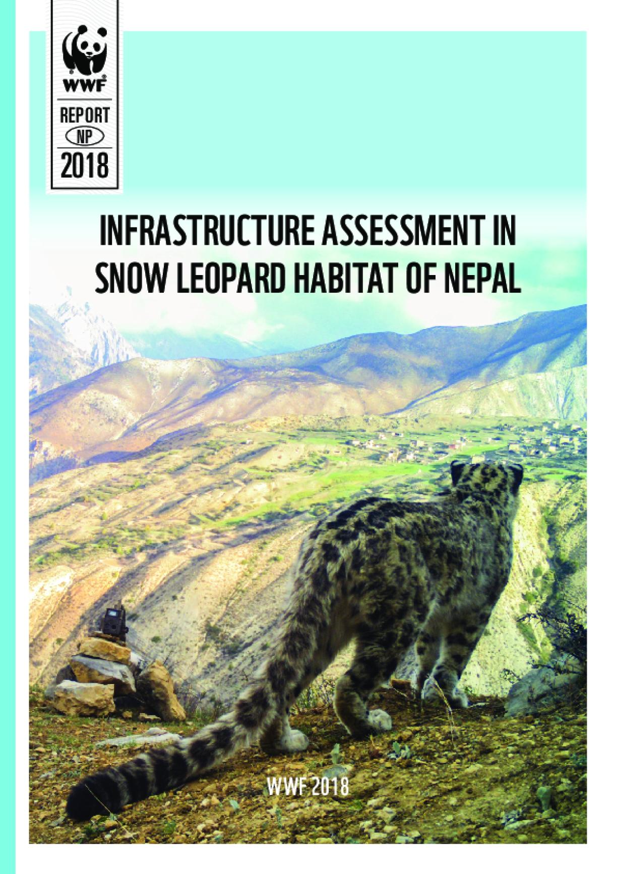 Infrastructure Assessment in Snow Leopard Habitat of Nepal
