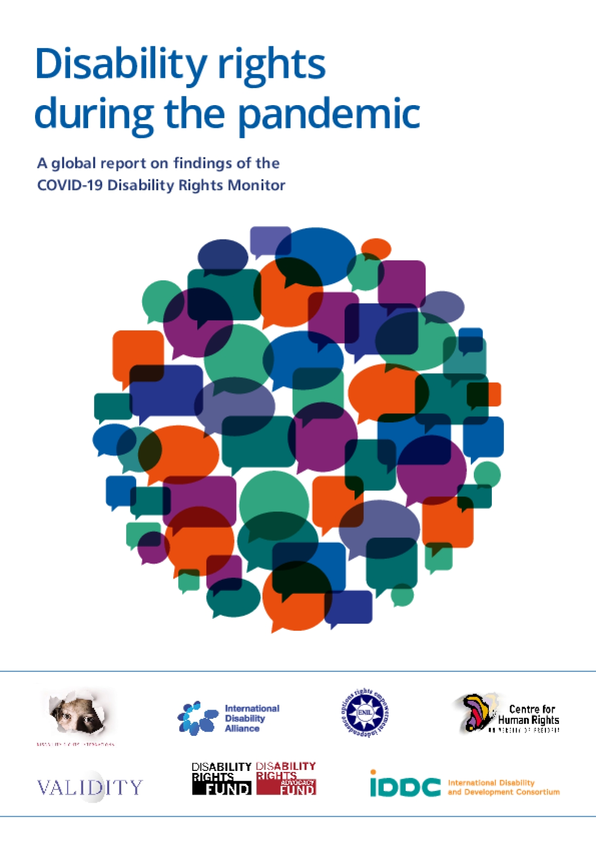 Disability rights during the pandemic: A global report on findings of the COVID-19 Disability Rights Monitor