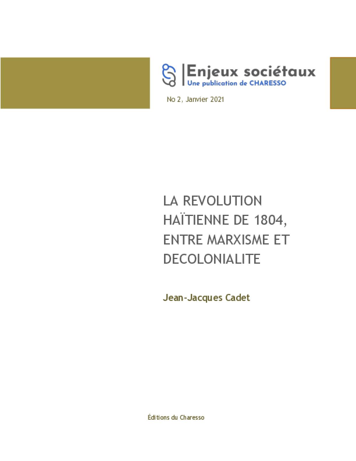 La Révolution haïtienne de 1804, entre Marxisme et Décolonialité