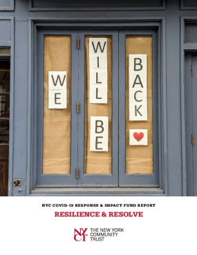 NYC COVID-19 Response & Impact Fund Report: Resilience & Resolve