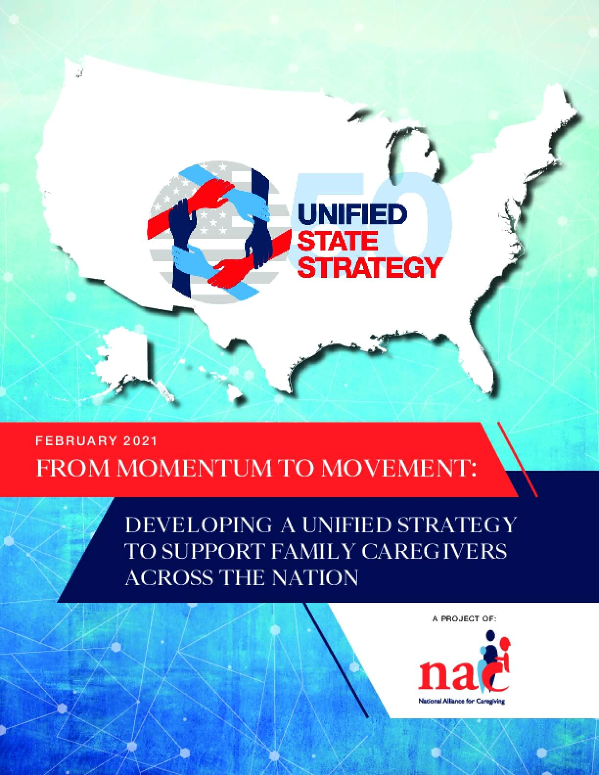 From Momentum to Movement: Developing a Unified Strategy to Support Family Caregivers Across the Nation
