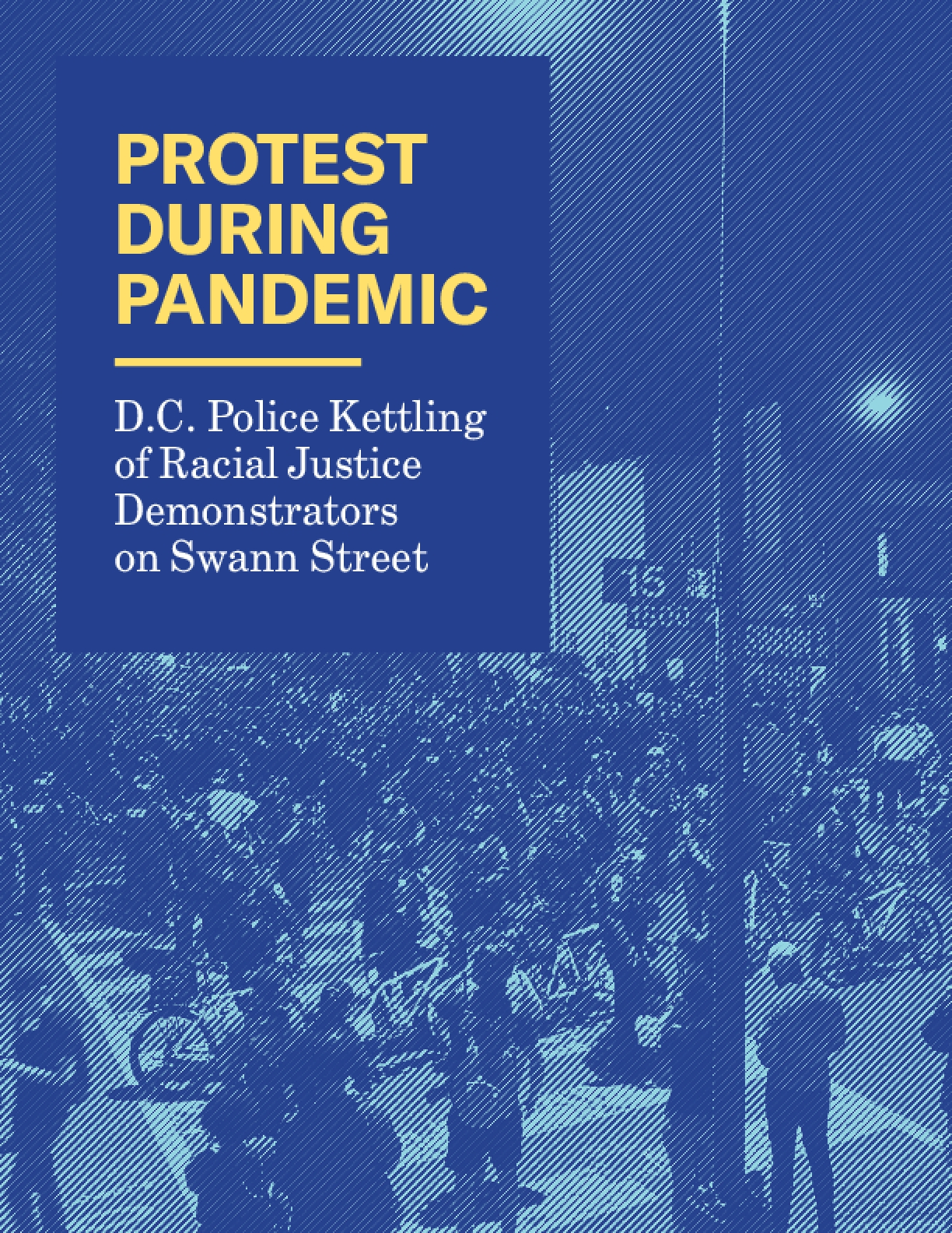 Protest During Pandemic: D.C. Police Kettling of Racial Justice Demonstrators