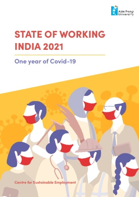 State of Working India 2021: One Year of Covid-19