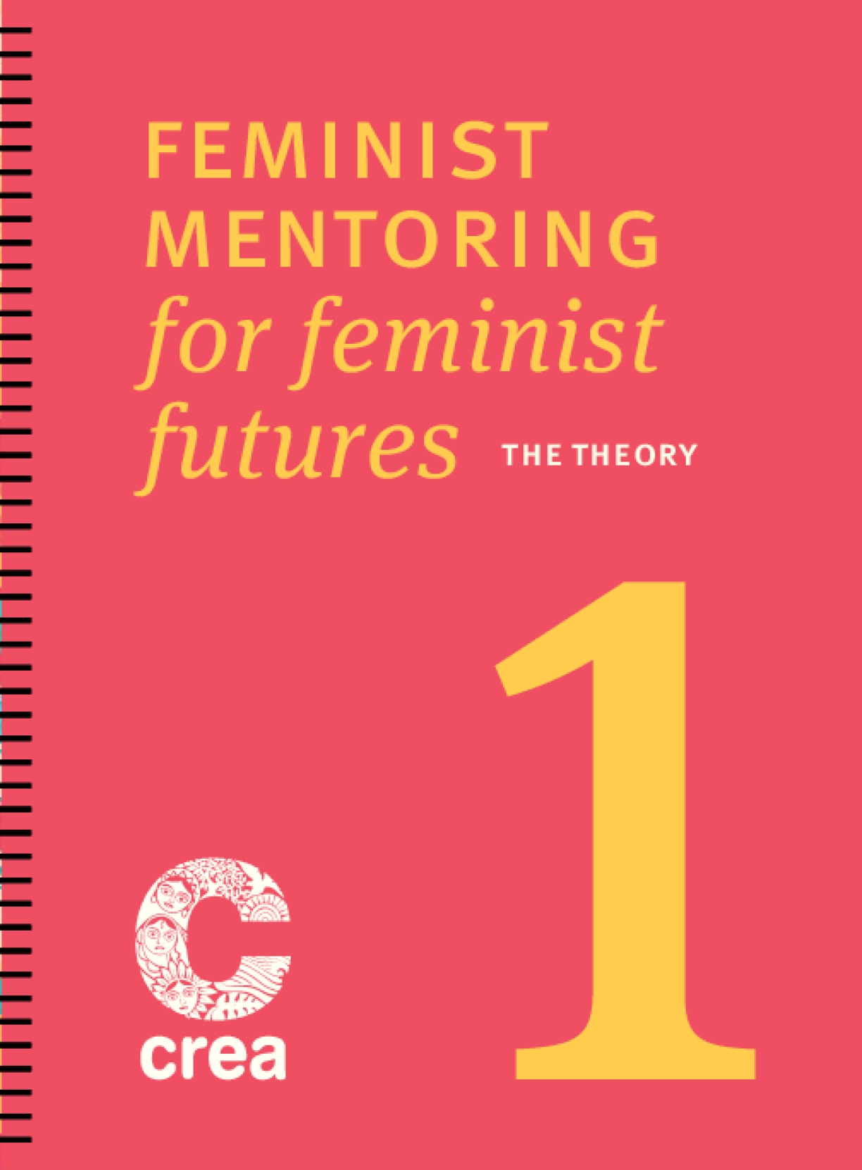Feminist Mentoring For Feminist Futures – Part 1: The Theory
