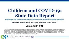 Children and COVID-19: State Data Report, Version 8-12-21