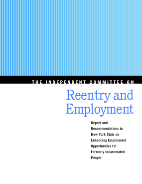 Report and Recommendations to New York State on Enhancing Employment Opportunities for Formerly Incarcerated People